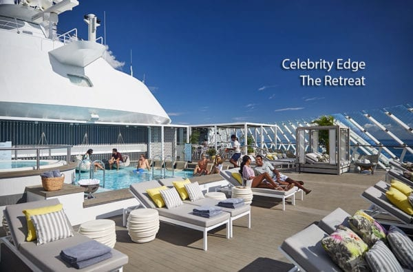 Celebrity Edge Retreat